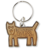 Life is Good Keeper Keyring, Be The Person Dog