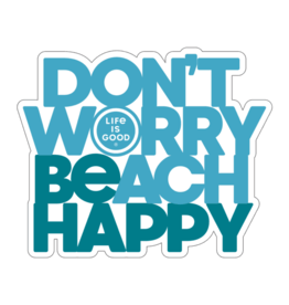 "Life is Good Small Die Cut ""Don't Worry Beach Happy"" Sticker"