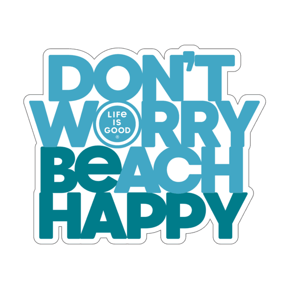 """Life is Good Small Die Cut """"Don't Worry Beach Happy"""" Sticker"""