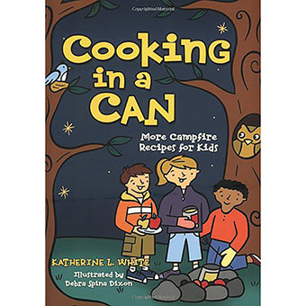 GIBBS SMITH Cooking in a Can By Katherine L. White