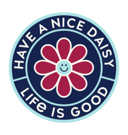 Life is Good Magnet Have a Nice Daisy