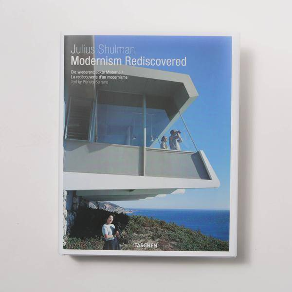 Julius Shulman Modernism Rediscovered