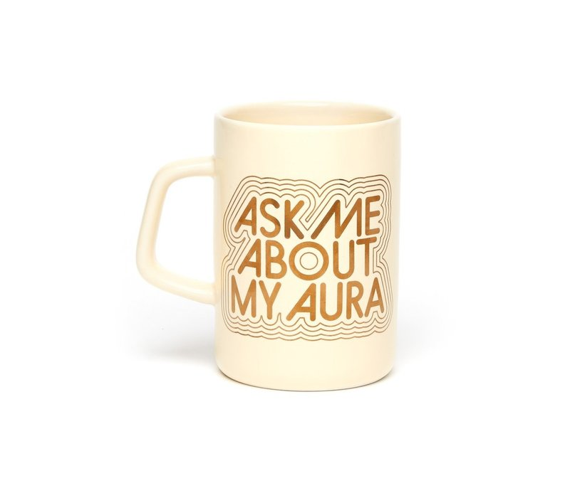 TASSE - ASK ME ABOUT MY AURA