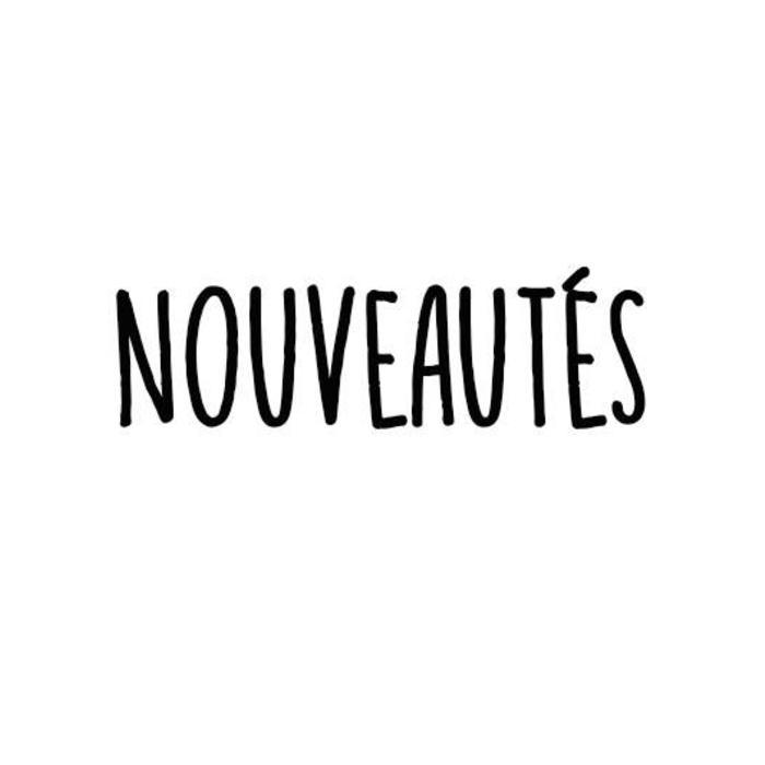 NOUVEAUTÉS