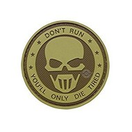 5ive Star Gear Patch DON'T RUN YOU'LL ONLY DIE TIRED