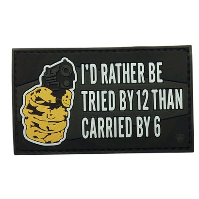 5ive Star Gear I'd Rather Be Tried By 12 Moral Patch