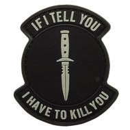 5ive Star Gear If I Tell You I Have To Kill You Patch