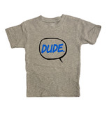 Wes & Willy Grey Dude Tee Toddler