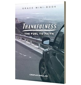Thankfulness: The Fuel to Faith--Grace Mini-Book