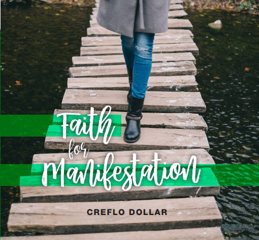 Faith for Manifestation - 3 CD Series