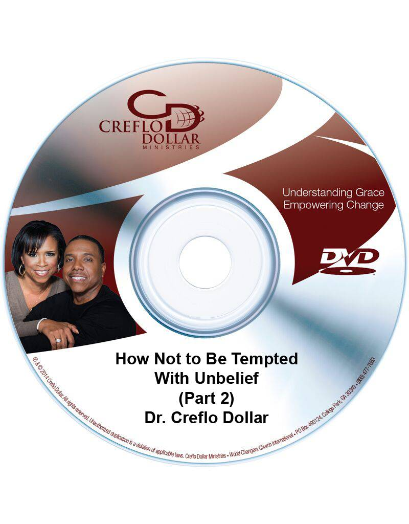 How Not to Be Tempted With Unbelief (Part 2) - DVD Single