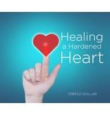 Healing a Hardened Heart - 4 CD Series