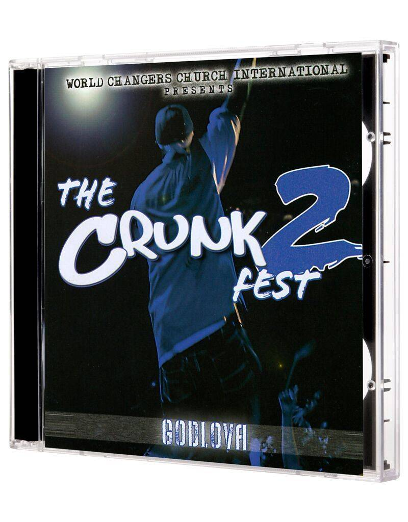 The Crunk Fest 2