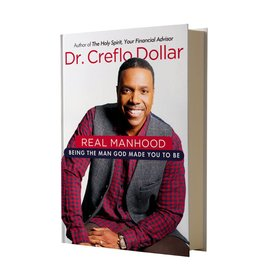 Real Manhood : Being The Man God Made You to Be