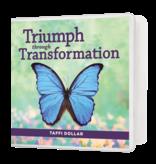 Triumph through Transformation - 4 Message Series