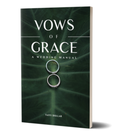 Vows of Grace - A Wedding Manual