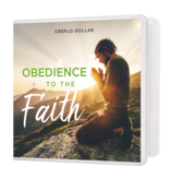 Obedience to the Faith - 3 Message Series