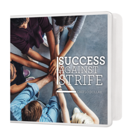 Success Against Strife - 4 Message Series