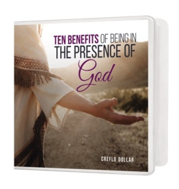 Ten Benefits of Being in the Presence of God - Single Message