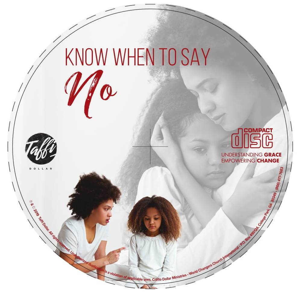 Know When to Say No - Single Message