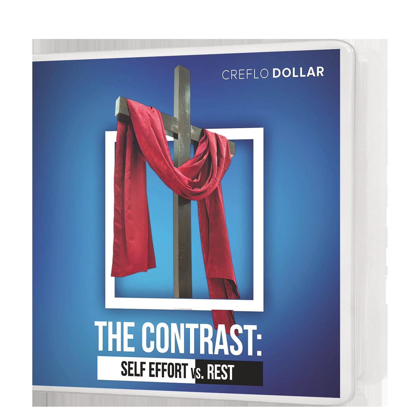 The Contrast: Self Effort vs. Rest - 4 Message Series