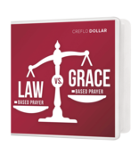 Law Based Prayer vs. Grace Based Prayer - 3 Message Series