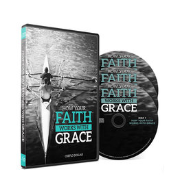 How Your Faith Works With Grace - 3 Message Series