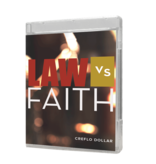 Law vs. Faith - 5 Message Series