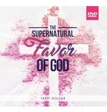 The Supernatural Favor of God - 3 Message Series