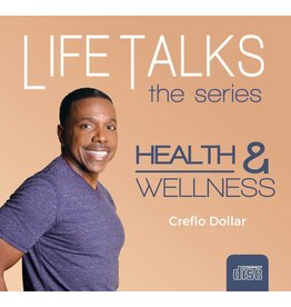 Life Talks: Health and Wellness - 2 Message Series