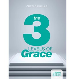 The Three Levels of Grace - 3 Message Series