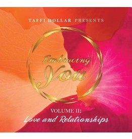 Embracing You (Volume 2): Love and Relationships