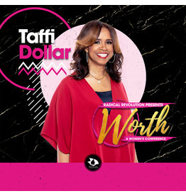 Worth LIVE with Taffi Dollar - (General Session #3)