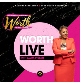 Worth LIVE with Laura Pickett - (General Session #7)