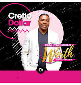 Worth LIVE with Creflo Dollar - (General Session #11)