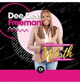 Worth LIVE with Dee Dee Freeman - (General Session #4)