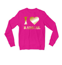 I Heart Radical - Pink Crewneck