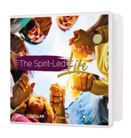 The Spirit Led Life - 5 Message Series