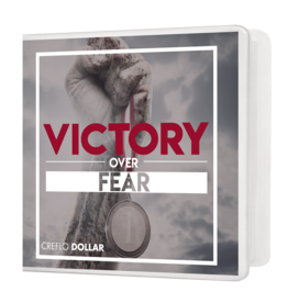 Victory Over Fear - 5 Message Series