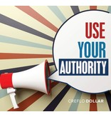 Use Your Authority - 2 Message Series