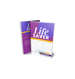 Life Saver Sermon Notes - 2020 Grace Life Conference Edition