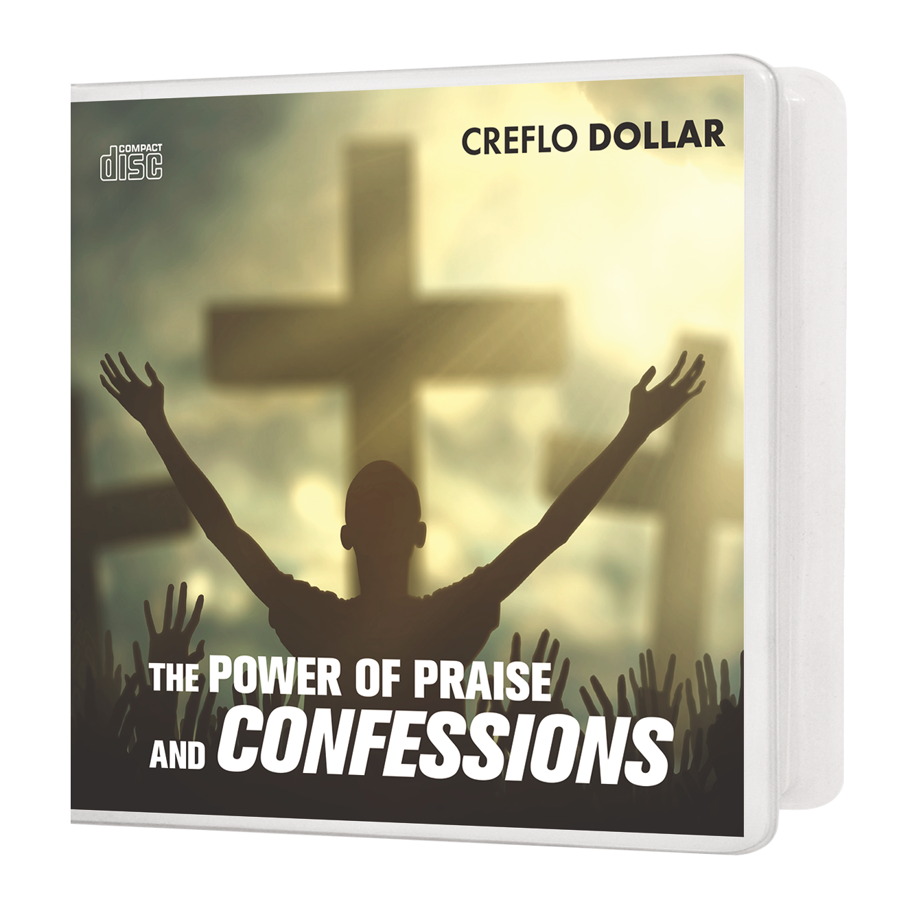 The Power of Praise and Confessions - 3 Message Series