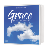 Grace Based Holiness - 3 Message Series