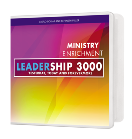 Leadership 3000: Yesterday, Today, and Forevermore - 4 Message Series