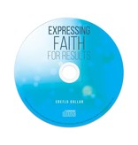 Expressing Faith for Results CD