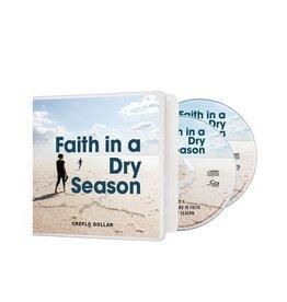 Faith in a Dry Season - 2 CD Series