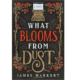 What Blooms From Dust paperback