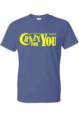Digital Promotions Theatre Crazy For You Short Sleeve 50/50 Tee