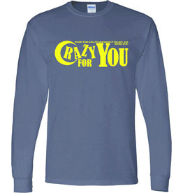 Digital Promotions Theatre Crazy For You Long Sleeve 50/50 Tee