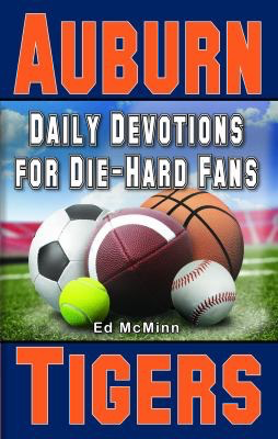 Auburn Tigers: Daily Devotions for Die-Hard Fans-McMinn